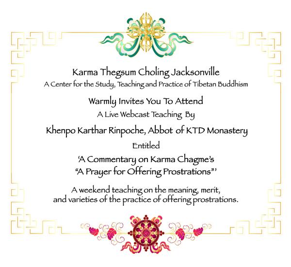 Khenpo Karthar Rinpoche Webcast Invite